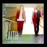 By Faith Lyrics The Sonflowerz