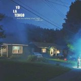 And Then Nothing Turned Itself Inside-Out Lyrics Yo La Tengo