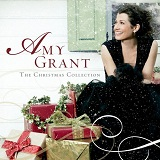 The Christmas Collection Lyrics Amy Grant