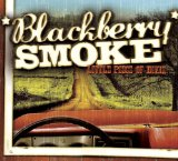 Little Piece Of Dixie Lyrics Blackberry Smoke