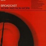 Work & Non-Work Lyrics Broadcast