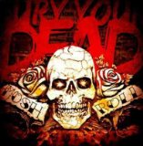 Mosh 'N' Roll Lyrics Bury Your Dead