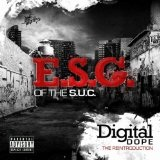 Digital Dope Lyrics E.S.G.