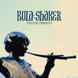 Pilgrim's Progress Lyrics Kula Shaker