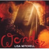 Wonder Lyrics Lisa Mitchell