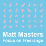 Focus On Freerange Lyrics Matt Masters