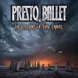 The Lost Art Of Time Travel Lyrics Presto Ballet