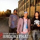 Brooklynati Lyrics Tanya Morgan