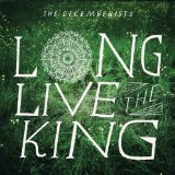 Long Live The King (EP) Lyrics The Decemberists
