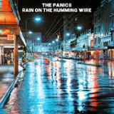 Rain On the Humming Wire Lyrics The Panics