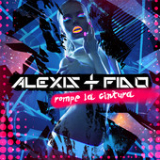 Rompe La Cintura (Single) Lyrics Alexis & Fido