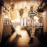 Full Circle Lyrics Boyz II Men