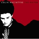 The Water Lyrics Colin Macintyre