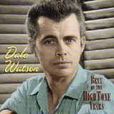 Best Of The Hightone Years Lyrics Dale Watson