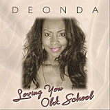 Loving You Old School Lyrics Deonda