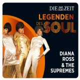 Legenden des Soul: Diana Ross & the Supremes Lyrics Diana Ross & The Supremes