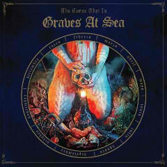 The Curse That Is Lyrics GRAVES AT SEA