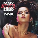 Party Never Ends Lyrics Inna