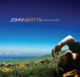 Heaven And Earth Lyrics John Martyn