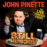 Still Hungry Lyrics John Pinette
