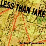 Borders & Boundaries Lyrics Less Than Jake