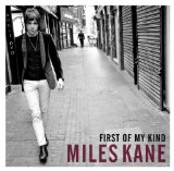 First of My Kind (EP) Lyrics Miles Kane