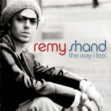 The Way I Feel Lyrics Remy Shand
