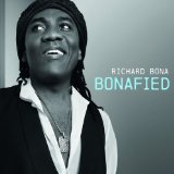 Bonafied Lyrics Richard Bona