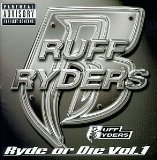 Ryde Or Die Vol. 1 Lyrics Ruff Ryders
