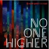 North Point Inside Out: No One Higher Lyrics Seth Condrey
