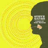 A Bee In Her Mouth Lyrics Steve Gates