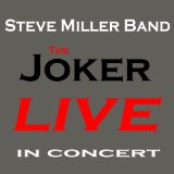 Miscellaneous Lyrics The Steve Miller Band