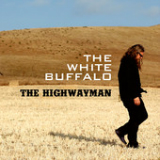 Highwayman (Single) Lyrics The White Buffalo