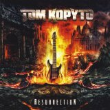 Resurrection Lyrics Tom Kopyto