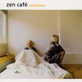 Vuokralainen Lyrics Zen Cafe