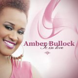 So in Love Lyrics Amber Bullock