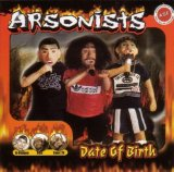 Date of Birth Lyrics Arsonists