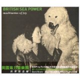Machineries of Joy Lyrics British Sea Power