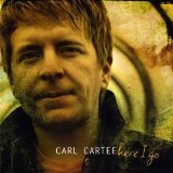 Here I Go Lyrics Carl Cartee