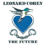 The Future Lyrics Cohen Leonard