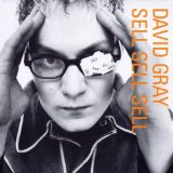 Sell, Sell, Sell Lyrics David Gray