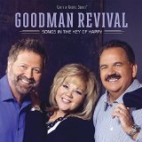 Songs In the Key of Happy Lyrics Goodman Revival