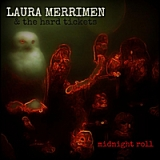 Midnight Roll Lyrics Laura Merrimen & the Hard Tickets