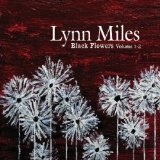 Black Flowers, Volume 1-2 Lyrics Lynn Miles