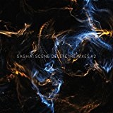 Scene Delete: Remixes #2 Lyrics Sasha