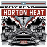 Miscellaneous Lyrics The Reverend Horton Heat