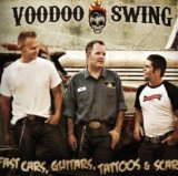 Fast Cars, Guitars, Tattoos & Scars Lyrics Voodoo Swing