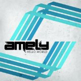 Hello World Lyrics Amely