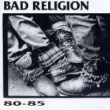 80-85 Lyrics Bad Religion