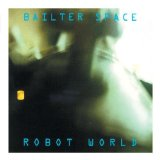 Robot World Lyrics Bailter Space